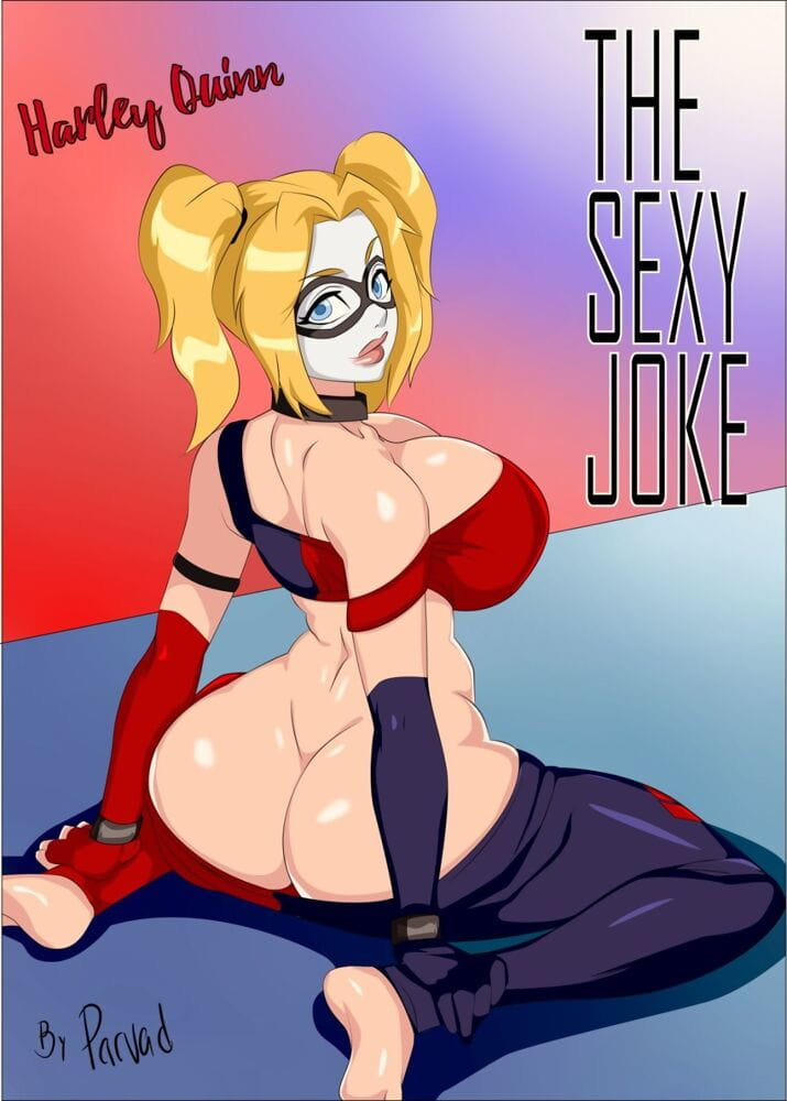 Harley Quinn- The Sexy Joke