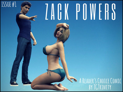 Zack Powers 1 and 2- TGTrinity