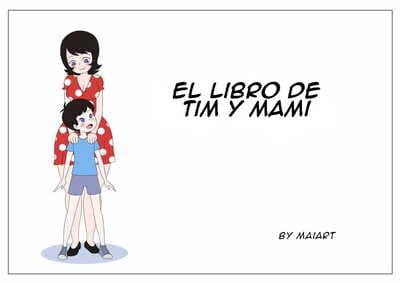 Maiart El Libro De Tím y Mami Spanish Santi-Sama Traducciones