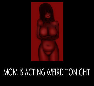 [symebyte] Mom is acting weird tonight.