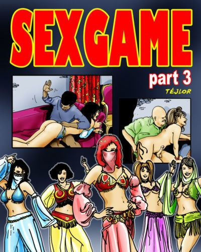 [tejlor] เซ็กส์ เกมส์ #3